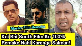 Master Hindi Remake Issue: Koi Bhi South Film Ko 100% Remake Nahi Karenge Salman Khan!