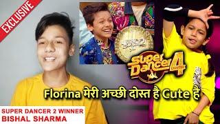 Super Dancer 2 Winner Bishal Sharma Ne Florina Par Kahi Badi Baat | Super Dancer 4 | Exclusive
