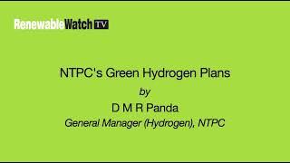 NTPC's Green Hydrogen Plans 2021