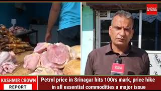 Petrol price in Srinagar hits 100rs mark, price hike in all essential commodities a major issue