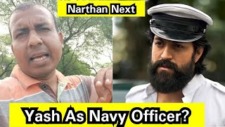 Yash To Work As Navy Officer In Narthan Next? Kya Sach Mein?
