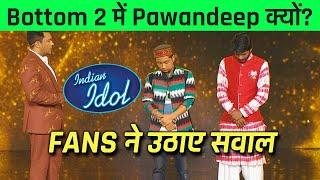 BOTTOM 2 Me Kaise Aaye Pawandeep? FANS Ne Uthaye Sawal | Indian Idol 12
