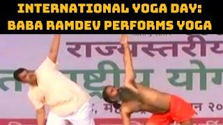 International Yoga Day: Baba Ramdev Performs Yoga In Haridwar | Catch News
