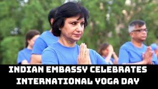 Indian Embassy Celebrates International Yoga Day In Rome | Catch News