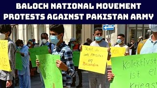 Baloch National Movement Protests Against Pakistan Army In Germany's Gottingen | Catch News