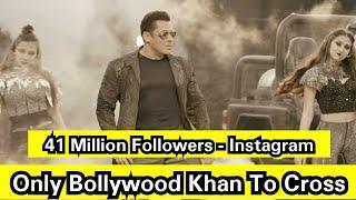 Salman Khan Is The Only Bollywood Khan To Cross 41 Million Followers On Instagram