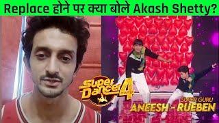 Super Dancer 4 Me Replace Hone Par Akash Shetty Ka Aaya Bayan