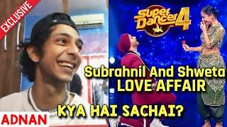 India's Best Dancer Ke Adnan Ne Subrahnil Aur Shweta Ke LOVE AFFAIR Par Kya Kaha? SACH Ya Jhoot