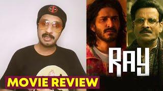 Ray REVIEW | Manoj Bajpayee, Ali Fazal, Kay Kay Menon & Harshvarrdhan Kapoor | By RJ Divya Solgama