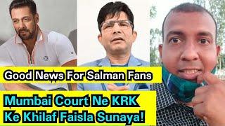 Radhe Movie Controversy:Mumbai Court Ne Salman Khan Ke Favour Mein Faisla Sunaya! Ab KRK Chup Rahega