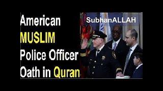 #American #Police Chief Qur'an Per #Halaf (Oath) Liya Bible Per Nahi ... #Yahoodio Unke #Aulaad