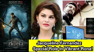 Is JacquelineFernandez Having A Special Cameo In Vikrant Rona, KichchaSudeep Starts Dubbing His Role
