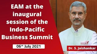 EAM at the inaugural session of the Indo-Pacific Business Summit