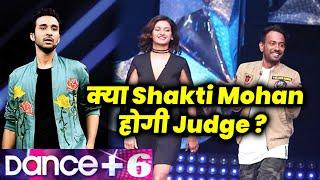 Dance Plus Season 6 | Raghav Juyal Host, Kya Shakti Mohan Ki hogi Wapsi As Judge