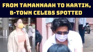 From Tamannaah To Kartik, B-Town Celebs Spotted In Mumbai   Catch News