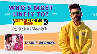 Rahul Vaidya's FIRST INTERVIEW on wedding with Disha Parmar; plays Who's Most Likely To