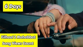 Filhaal 2 Mohabbat Song Views Count In 6 Days, Akshay Kumar Song Crossed Another Milestone Figure