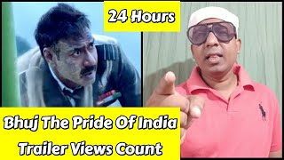 Bhuj The Pride Of India Trailer Views Count In 24 Hours, Trailer Views Are Less But Don't Worry