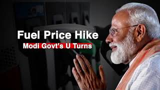 Fuel Price Hike: Modi Govt's U-Turns