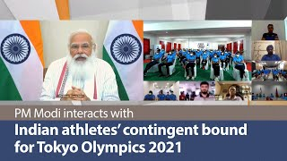 PM Modi interacts with Indian athletes' contingent bound for Tokyo Olympics 2021 | PMO