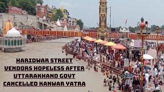 Haridwar Street Vendors Hopeless After Uttarakhand Govt Cancelled Kanwar Yatra   Catch News