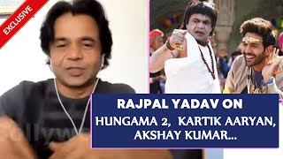Hungama 2 | Rajpal Yadav On Priyadarshan Comedy Films, Kartik Aaryan, Akshay Kumar & More- Exclusive