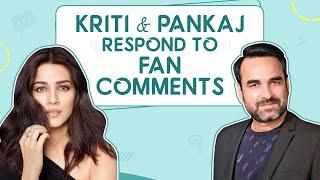 Kriti Sanon on Mimi, Prabhas, who she wants to date, Ananya, Janhvi, Sara & Tara | Pankaj Tripathi