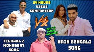 Nain Bengali Song Vs Filhaal2 Song ViewsCount Comparison In 24 Hours,Kya Views Aur Likes Mein Gapla?