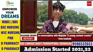 """In conversation with Mujtaba """"A young content creator"""" from kashmir Story by:shyman wani"""