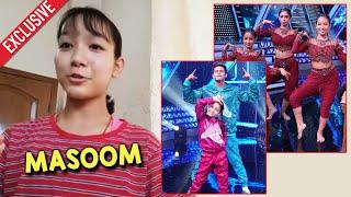 Super Dancer 4   Masoom Ne Share Kiya Teen Ka Tadka Episode Ka Experience   Neerja, Bhawna, Florina