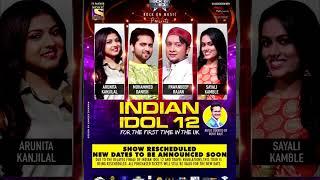 Pawandeep, Arunita, Danish, Sayli Ka UK TOUR Hua Postponed, Janiye Vajah | Indian Idol 12