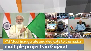 PM Modi inaugurate and dedicate to the nation multiple projects in Gujarat | PMO
