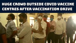 Huge Crowd Outside COVID Vaccine Centres After Vaccination Drive Resumes In Ranchi   Catch News