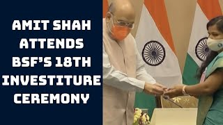 Amit Shah Attends BSF's 18th Investiture Ceremony   Catch News