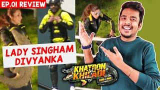 Khatron Ke Khiladi 11 Review EP. 01 | Divyanka Lady Singham, Rahul Well Tried, Nikki Disappointed