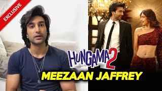 Hungama 2 | Meezaan Jaffrey On Film, Javed Jaffrey, Chura Ke Dil Mera 2.0 And More...| Exclusive