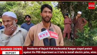 Residents of Bujard-Pati Kachnambal Kangan staged protest against the PDD department as it fails to