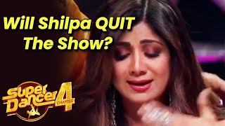 Super Dancer 4 | Kya Judge Shilpa Shetty QUIT Karenge Show?