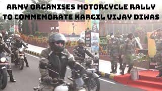 Army Organises Motorcycle Rally To Commemorate Kargil Vijay Diwas | Catch News