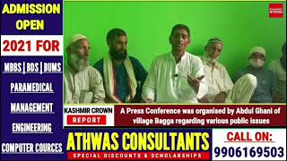 A Press Conference was organised by Abdul Ghani  of village Bagga regarding various public issues