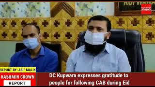 DC Kupwara expresses gratitude to people for following CAB during Eid