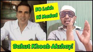Bahut Khoob Akshay Kumar, Ye Hai Sach Mein Asli Khiladi, Akki Ne Ki Badi Madad