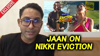 Jaan Kumar Sanu Reaction On Nikki Tamboli Elimination From Khatron Ke Khiladi 11