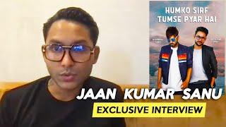 Jaan Kumar Sanu On Humko Sirf Tumse Pyaar Hain, DJ Shadow, Bigg Boss 15 & More - Exclusive Interview