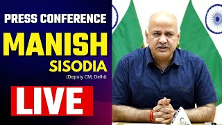 LIVE | AAP Senior Leader Manish Sisodia addressing an Important Press Conference