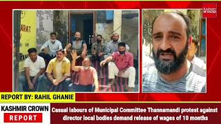 Casual labours of Municipal commitee Thannamandi protest against director local bodies demand
