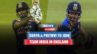 Prithvi Shaw and Suryakumar Yadav Set To Join Team India In England & More Cricket News
