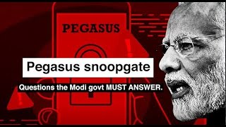 Pegasus Snoopgate: Why is Modi govt using a weapon meant for terrorists against our own citizens?