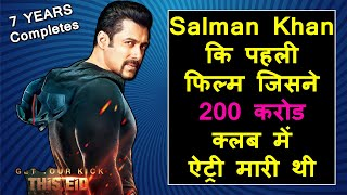 Salman Khan's Kick Movie Completes 7 Glorious Years, Bhaijaan 1st Film To Cross 200 Cr