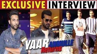 Exclusive Interview : Yaar Anmulle Returns | Yuvraj Hans | Harish Verma | Prabh Gill